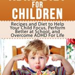 ADHD Food and Kids by Tony Robson