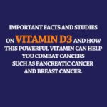 Facts and Studies on Vitamin D3